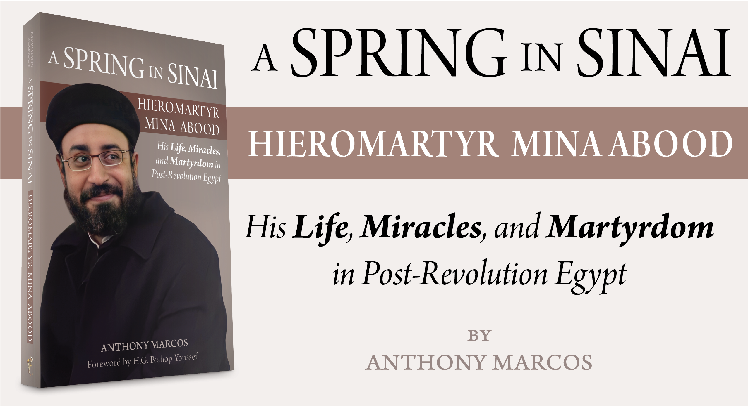 Upcoming Book Release: A Spring in Sinai: Hieromartyr Mina Abood